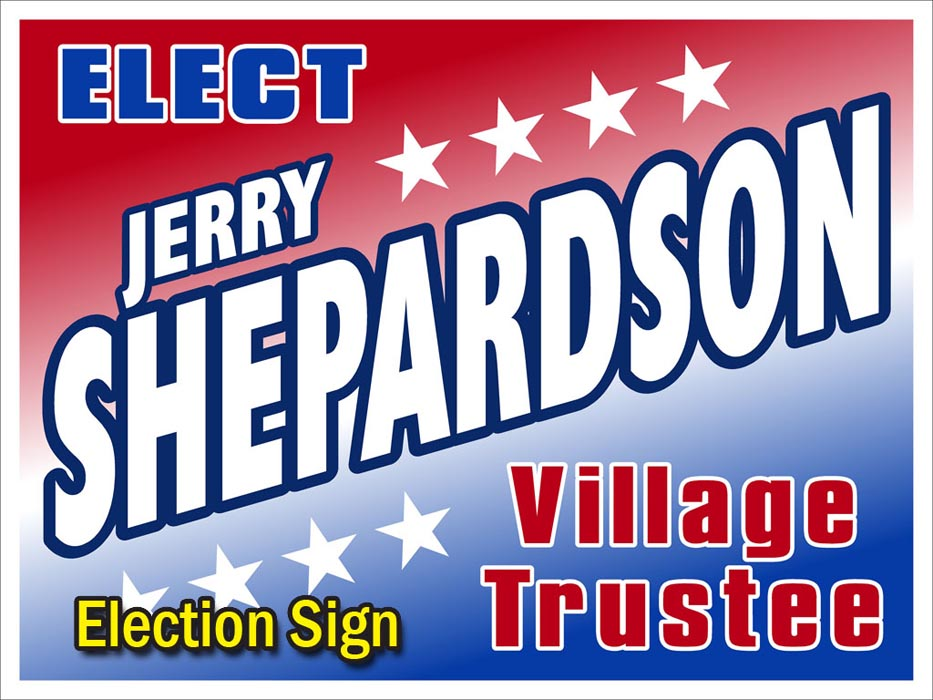 Shepardson Election Signs